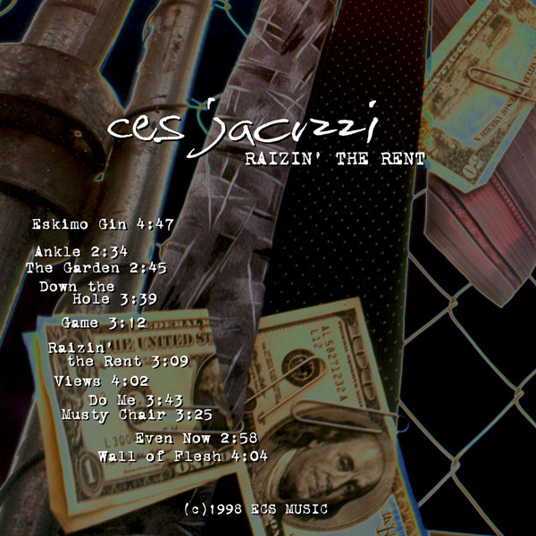 "Ces Jacuzzi, ""Raizin' the Rent"""