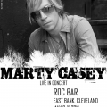 Marty Casey Poster Rock Bar, East Bank, Cleveland